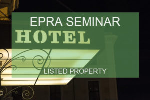EPRA Hotel Listed Property seminar 2019